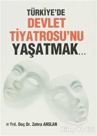 Sahhaflar Kitap Sarayı - Türkiye'de Devlet Tiyatrosu'nu Yaşatmak...