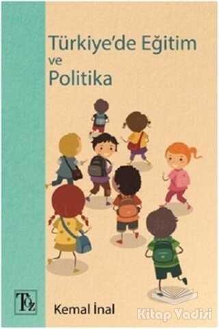 Töz Yayınları - Türkiye'de Eğitim ve Politika