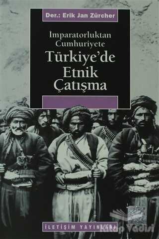 İletişim Yayınevi - Türkiye'de Etnik Çatışma