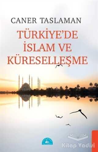 İstanbul Yayınevi - Türkiye'de İslam ve Küreselleşme
