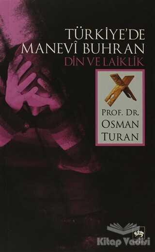 Ötüken Neşriyat - Türkiye'de Manevi Buhran Din ve Laiklik