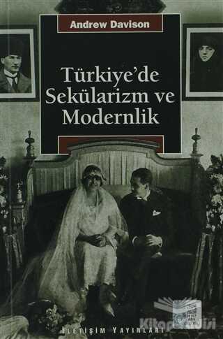 İletişim Yayınevi - Türkiye'de Sekülarizm ve Modernlik