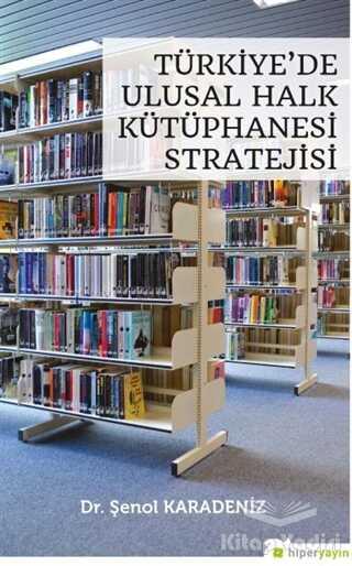 Hiperlink Yayınları - Türkiye'de Ulusal Halk Kütüphanesi Stratejisi