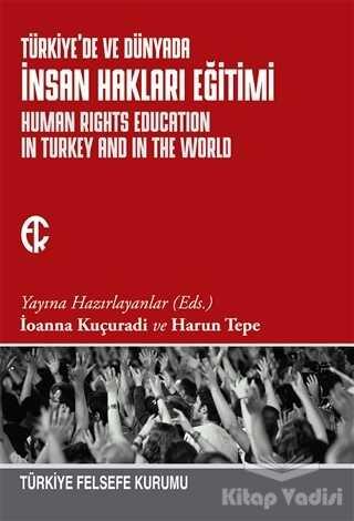 Türkiye Felsefe Kurumu - Türkiye'de ve Dünyada İnsan Hakları Eğitimi