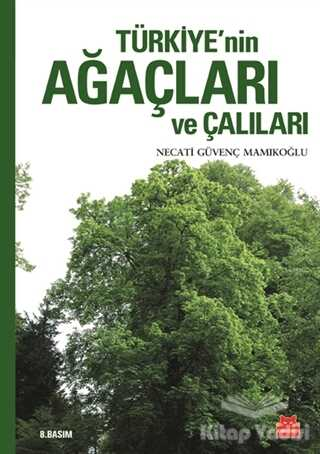 Kırmızı Kedi Yayınevi - Türkiye'nin Ağaçları ve Çalıları