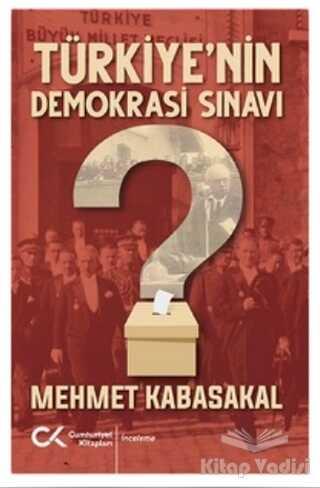 Cumhuriyet Kitapları - Türkiye'nin Demokrasi Sınavı