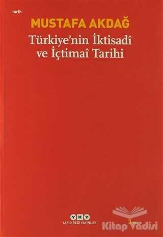Yapı Kredi Yayınları - Türkiye'nin İktisadi ve İçtimai Tarihi