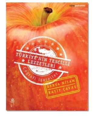 Oğlak Yayıncılık - Türkiye'nin Tescilli Lezzetleri