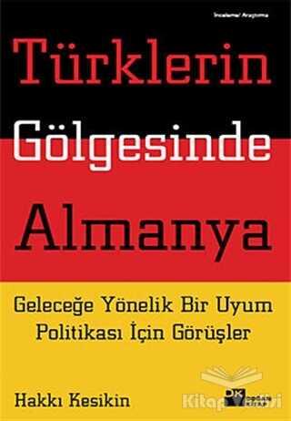 Doğan Kitap - Türklerin Gölgesinde Almanya