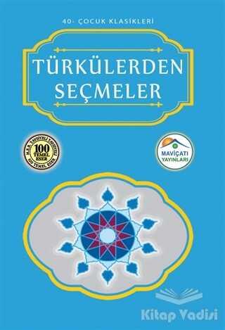 Maviçatı Yayınları - Türkülerden Seçmeler