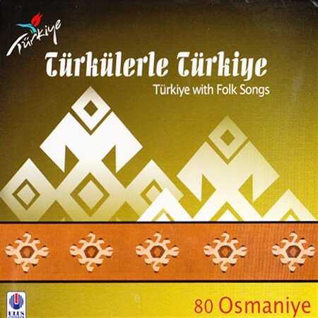 Ulus Müzik - Türkülerle Türkiye - 80 / Osmaniye
