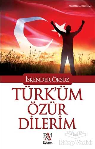 Panama Yayıncılık - Türk'üm Özür Dilerim