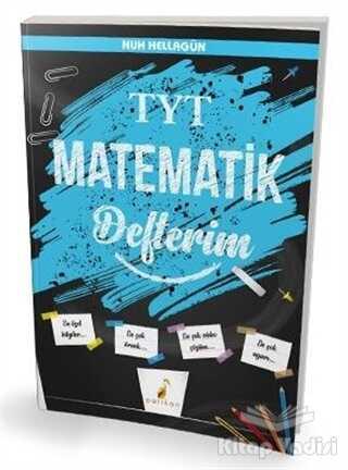 Pelikan Tıp Teknik Yayıncılık - TYT Matematik Defterim