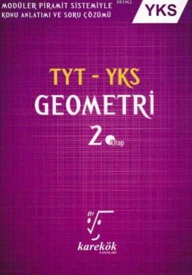 Karekök Yayınları - TYT-YKS GEOMETRİ 2.KİTAP - KAREKÖK YAYINLARI