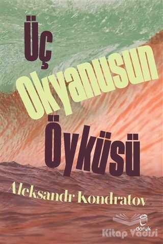 Doruk Yayınları - Üç Okyanusun Öyküsü