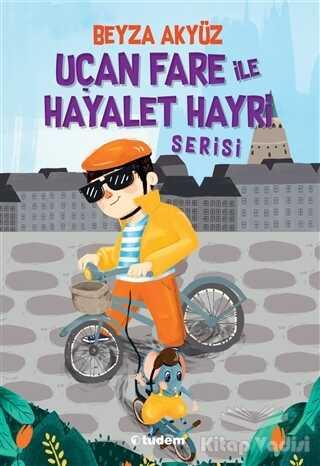 Tudem Yayınları - Uçan Fare ile Hayalet Hayri Serisi (3 Kitap Takım)