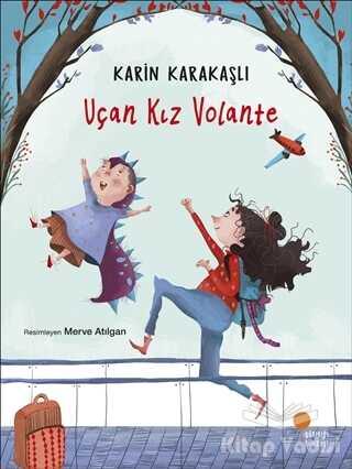 Günışığı Kitaplığı - Uçan Kız Volante