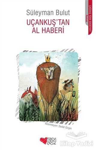 Can Çocuk Yayınları - Uçankuş'tan Al Haberi