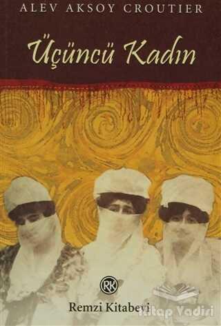 Remzi Kitabevi - Üçüncü Kadın