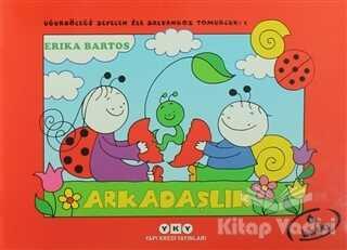 Yapı Kredi Yayınları - Uğurböceği Sevecen ile Salyangoz Tomurcuk 1 Arkadaşlık