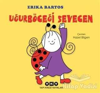 Yapı Kredi Yayınları - Uğurböceği Sevecen