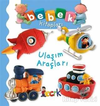 Bıcırık Yayınları - Ulaşım Araçları - Bebek Kitapları