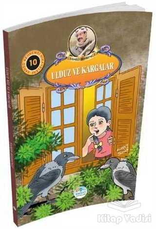 Maviçatı Yayınları - Ulduz Kız ve Kargalar