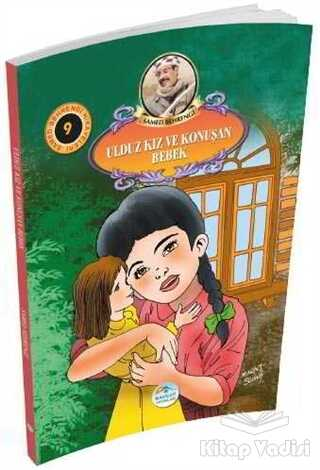 Maviçatı Yayınları - Ulduz Kız ve Konuşan Bebek