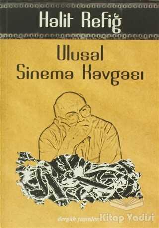 Dergah Yayınları - Ulusal Sinema Kavgası