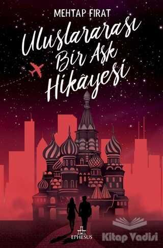 Ephesus Yayınları - Uluslararası Bir Aşk Hikayesi