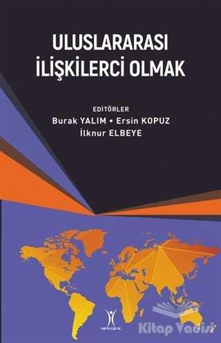 Yeniyüzyıl Yayınları - Uluslararası İlişkilerci Olmak
