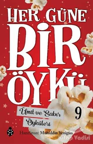 Uğurböceği Yayınları - Ümit ve Sabır Öyküleri - Her Güne Bir Öykü 9