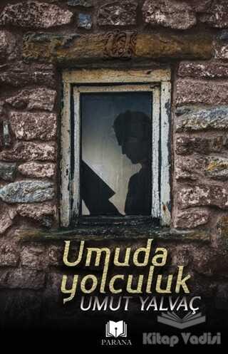 Parana Yayınları - Umuda Yolculuk
