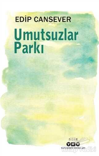 Yapı Kredi Yayınları - Umutsuzlar Parkı
