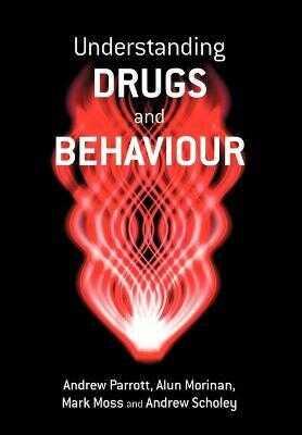John Wiley & Sons Inc - Understanding Drugs and Behaviour
