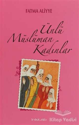 İnkılab Yayınları - Ünlü Müslüman Kadınlar