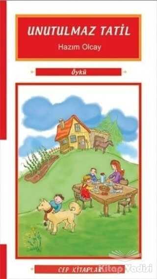 Morışık Yayınları - Unutulmaz Tatil
