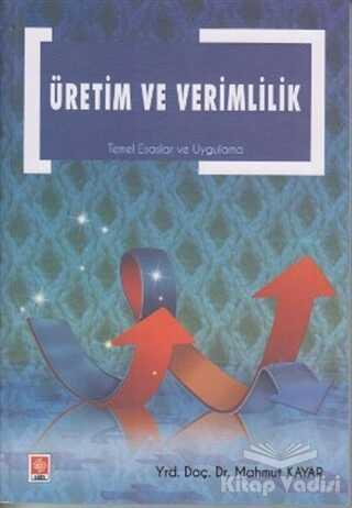 Ekin Basım Yayın - Akademik Kitaplar - Üretim ve Verimlilik