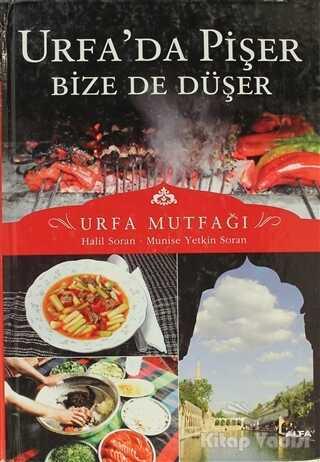 Alfa Yayınları - Urfa'da Pişer Bize de Düşer