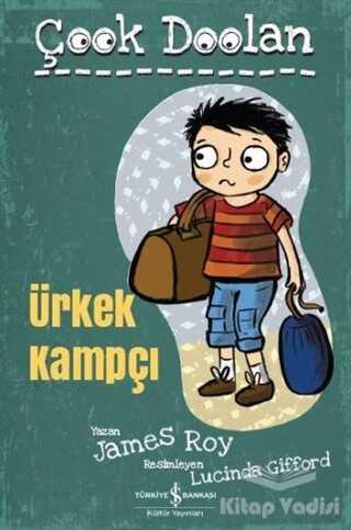 İş Bankası Kültür Yayınları - Ürkek Kampçı - Çook Doolan