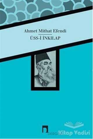 Dergah Yayınları - Üss-i İnkılap