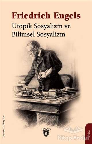 Dorlion Yayınevi - Ütopik Sosyalizm ve Bilimsel Sosyalizm