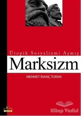 Ütopya Yayınevi - Ütopik Sosyalizmi Aşmış Marksizm
