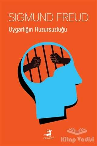Olimpos Yayınları - Uygarlığın Huzursuzluğu