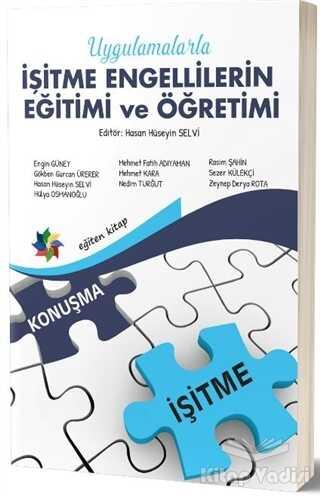 Eğiten Kitap - Uygulamalarla İşitme Engellilerin Eğitimi ve Öğretimi