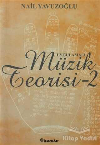 İnkılap Kitabevi - Uygulamalı Müzik Teorisi - 2