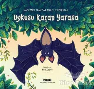 Yapı Kredi Yayınları - Uykusu Kaçan Yarasa