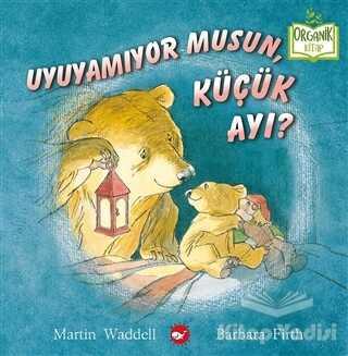 Beyaz Balina Yayınları - Uyuyamıyor Musun, Küçük Ayı?