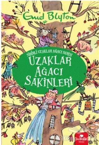 Redhouse Kidz Yayınları - Uzaklar Ağacı Sakinleri - Sihirli Uzaklar Ağacı Serisi