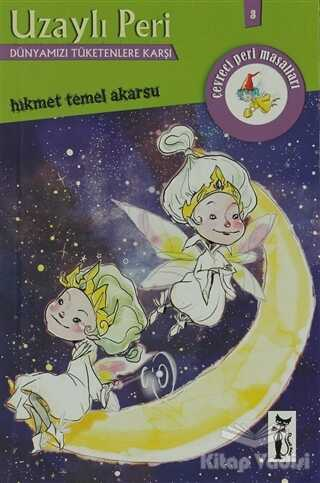 Çizmeli Kedi Yayınları - Uzaylı Peri